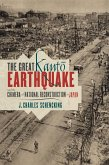 The Great Kanto Earthquake and the Chimera of National Reconstruction in Japan (eBook, ePUB)