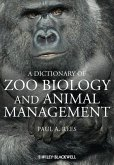 Dictionary of Zoo Biology and Animal Management (eBook, PDF)