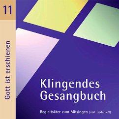 Klingendes Gesangbuch 11-Gott Ist Erschienen - Dietrich,Bernd