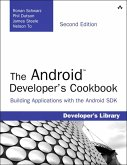 Android Developer's Cookbook, The (eBook, ePUB)