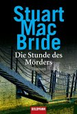 Die Stunde des Mörders / Detective Sergeant Logan McRae Bd.2 (eBook, ePUB)