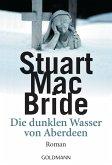 Die dunklen Wasser von Aberdeen / Detective Sergeant Logan McRae Bd.1 (eBook, ePUB)