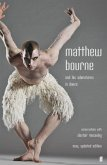 Matthew Bourne and His Adventures in Dance (eBook, ePUB)