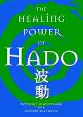 The Healing Power of Hado (eBook, ePUB)