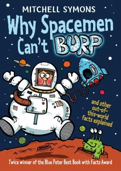 Why Spacemen Can't Burp... (eBook, ePUB) - Symons, Mitchell