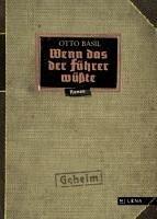 Wenn das der Führer wüßte (eBook, ePUB) - Basil, Otto