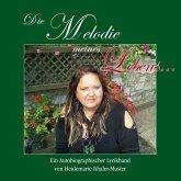 Die Melodie meines Lebens... (eBook, PDF)