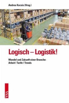 Logisch - Logistik!