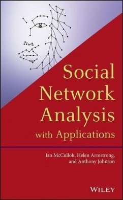 Social Network Analysis with Applications (eBook, ePUB) - Mcculloh, Ian; Armstrong, Helen; Johnson, Anthony
