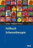 Fallbuch Schematherapie (eBook, PDF)