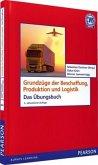 Grundzüge der Produktion, Beschaffung und Logistik, Das Übungsbuch