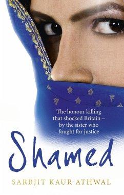 Shamed (eBook, ePUB) - Kaur Athwal, Sarbjit