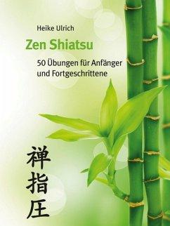 Zen Shiatsu (eBook, ePUB) - Ulrich, Heike