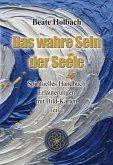 Das wahre Sein der Seele - Teil 2 (eBook, ePUB)