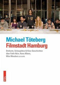 Filmstadt Hamburg - Töteberg, Michael