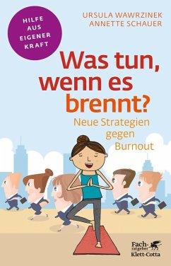Was tun, wenn es brennt? (eBook, ePUB) - Warzinek, Ursula; Schauer, Annette