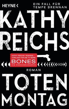 Totenmontag / Tempe Brennan Bd.7 (eBook, ePUB) - Reichs, Kathy