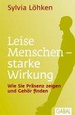 Leise Menschen - starke Wirkung (eBook, ePUB)