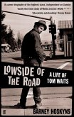Lowside of the Road: A Life of Tom Waits (eBook, ePUB)