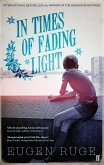 In Times of Fading Light (eBook, ePUB)