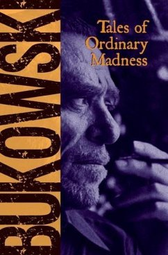 Tales of Ordinary Madness (eBook, ePUB) - Bukowski, Charles
