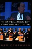 The Politics of Media Policy (eBook, ePUB)