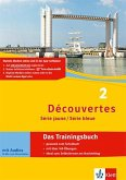 Découvertes Série jaune und bleue 2. Das Trainingsbuch mit Audio-CD