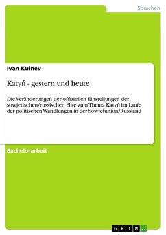 Katyn - gestern und heute (eBook, PDF)