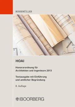 HOAI Honorarordnung für Architekten und Ingenieure 2013 - Rohrmüller, Johann