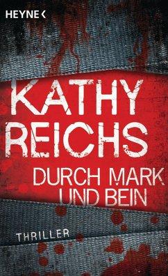 Durch Mark und Bein / Tempe Brennan Bd.4 (eBook, ePUB) - Reichs, Kathy