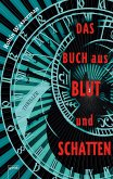 Das Buch aus Blut und Schatten (eBook, ePUB)