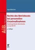 Rechte des Betriebsrats bei personellen Einzelmaßnahmen (eBook, ePUB) - Böttcher, Inge