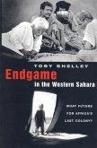 Endgame in the Western Sahara (eBook, ePUB)
