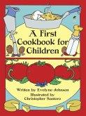 A First Cookbook for Children (eBook, ePUB)