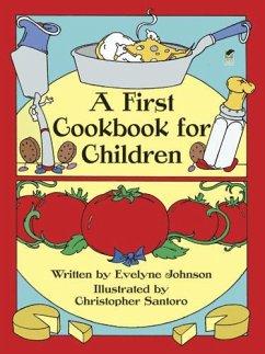 A First Cookbook for Children (eBook, ePUB) - Johnson, Evelyne