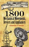 1800 Mechanical Movements, Devices and Appliances (eBook, ePUB)