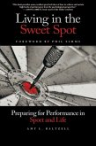 Living in the Sweet Spot (eBook, ePUB)