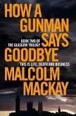 How a Gunman Says Goodbye (eBook, ePUB)