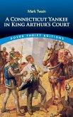 A Connecticut Yankee in King Arthur's Court (eBook, ePUB)