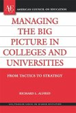 Managing the Big Picture in Colleges and Universities (eBook, ePUB)