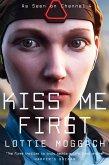 Kiss Me First (eBook, ePUB)