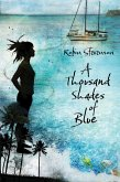A Thousand Shades of Blue (eBook, ePUB)
