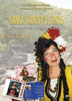Ivanka Ivanova's Songs - part four (eBook, ePUB) - Ivanova Pietrek, Ivanka