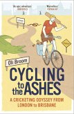 Cycling to the Ashes (eBook, ePUB)