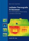 Leitfaden Thermografie im Bauwesen. (eBook, PDF)