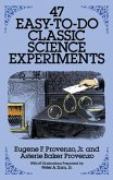 47 Easy-to-Do Classic Science Experiments (eBook, ePUB)