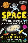 Space: The Whole Whizz Bang Story (eBook, ePUB)