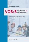 VOB/B - Basiswissen für Baufachleute. (eBook, PDF)