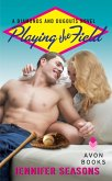Playing the Field (eBook, ePUB)