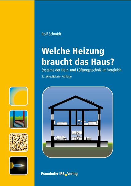 welche heizung braucht das haus ebook pdf von rolf schmidt. Black Bedroom Furniture Sets. Home Design Ideas
